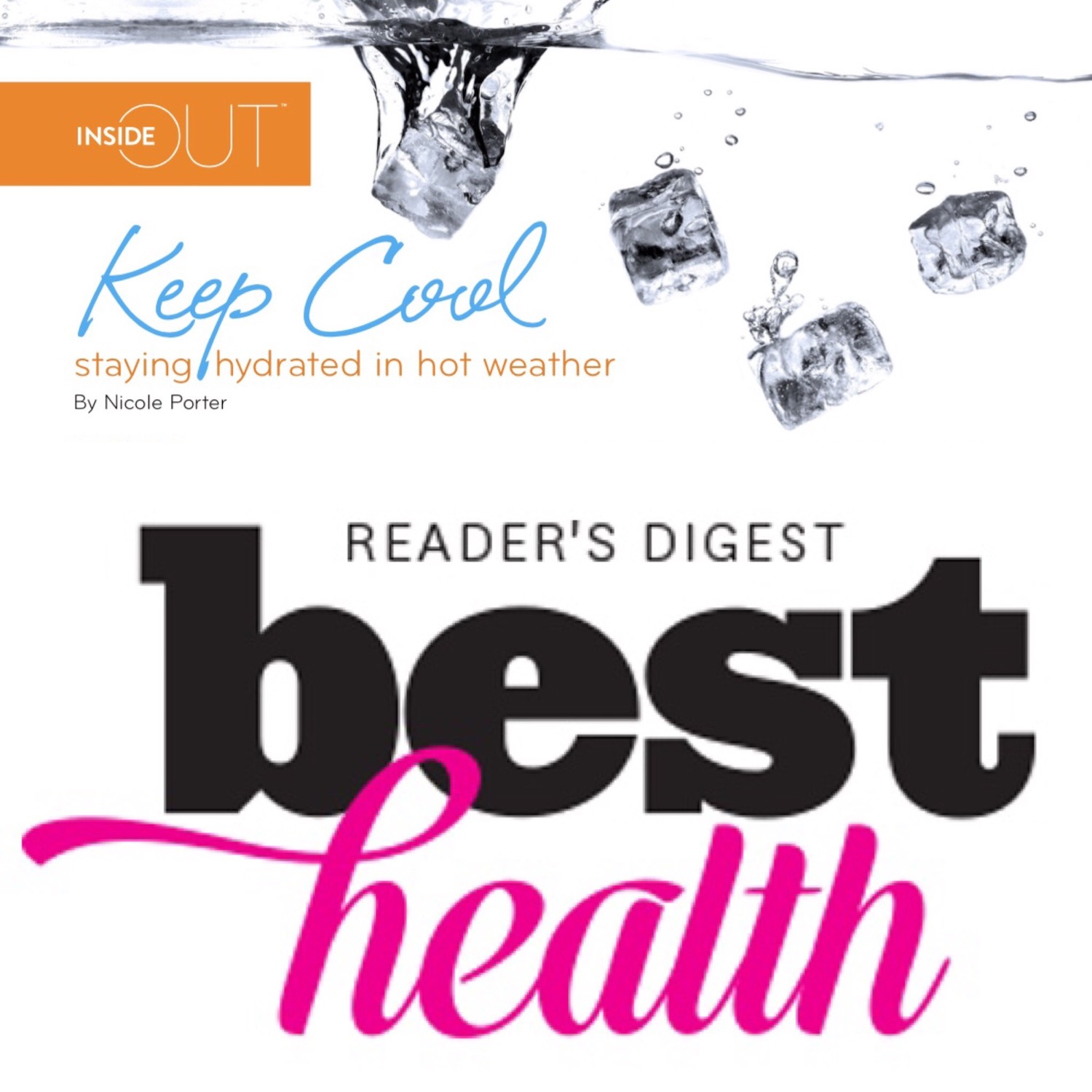 Inside Out Best Health Article on Staying Hydrated by Nicole Porter Wellness