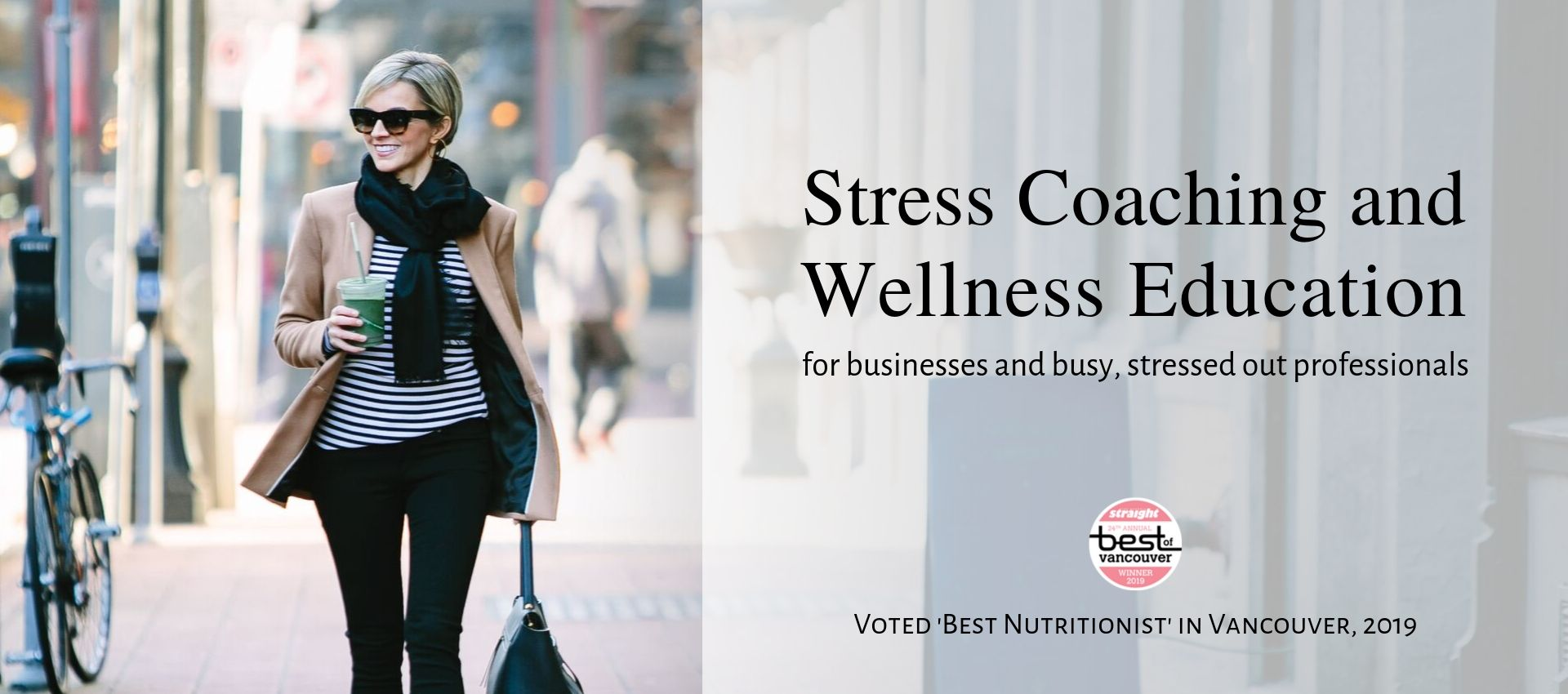 Stress Coach and Wellness Educator Georgia Straight Best Of Awards Nutritionist Vancouver