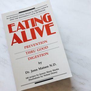 Eating Alive by Dr. Jonn Matsen